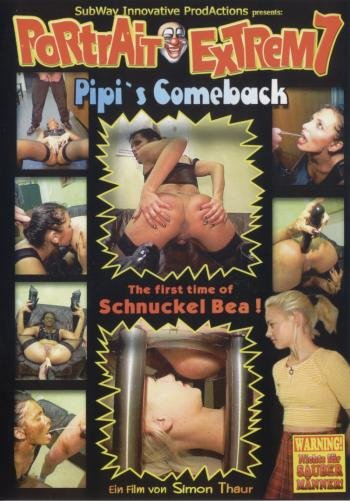 Pipi, Schnuckel Bea DVDRip Portrait Extrem 7 - Pipi`s Comeback [Scat, BDSM Scat, Pissing, Fisting, Anal, Toys]