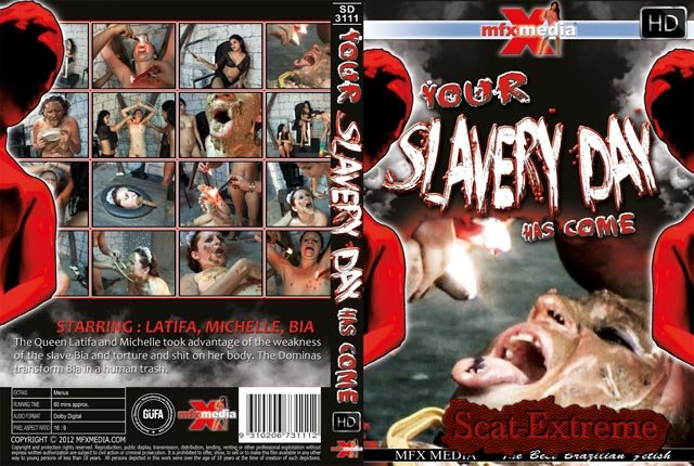 Latifa, Mochelle, Bia HDRip [SD-3111] Your Slavery Day has come [Scat, Piss, Vomit, Lesbian, Domination, Brazil]