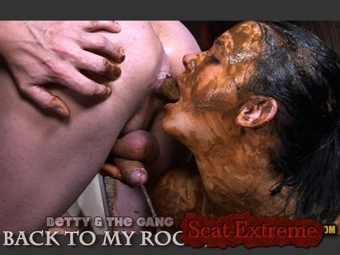 Betty, 3 males HD 720p BETTY & THE GANG - BACK TO MY ROOTS [Domination, Sex Scat, Blowjob, Sex Shit, Eating, Kaviar Scat, Scat Fuck, Humiliation, Face Sitting]